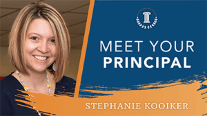 Meet your principal Stephanie Kooiker